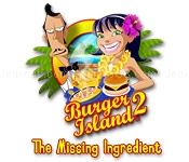 Burger island 2: the missing ingredients