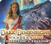 Dark dimensions: wax beauty collectors edition