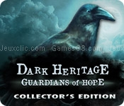Dark heritage: guardians of hope collectors edition