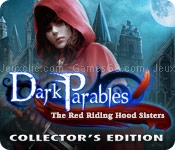 Dark parables: the red riding hood sisters collectors edition