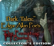Dark tales: edgar allan poes the premature burial collectors edition