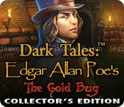 Dark tales: edgar allan poes the gold bug collectors edition