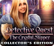 Detective quest: the crystal slipper collectors edition