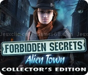 Forbidden secrets: alien town collectors edition