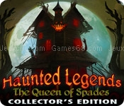 Haunted legends: the queen of spades collectors edition