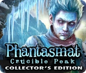 Phantasmat: crucible peak collectors edition