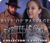 Rite of passage: the perfect show collectors edition