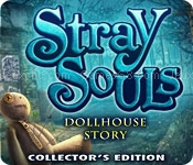 Stray souls: dollhouse story collectors edition