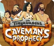 The timebuilders: cavemans prophecy